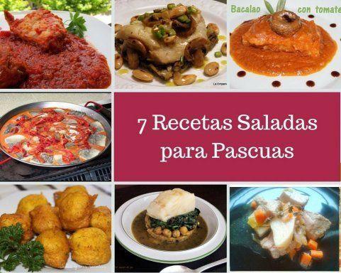 7 Recetas saladas para Semana Santa