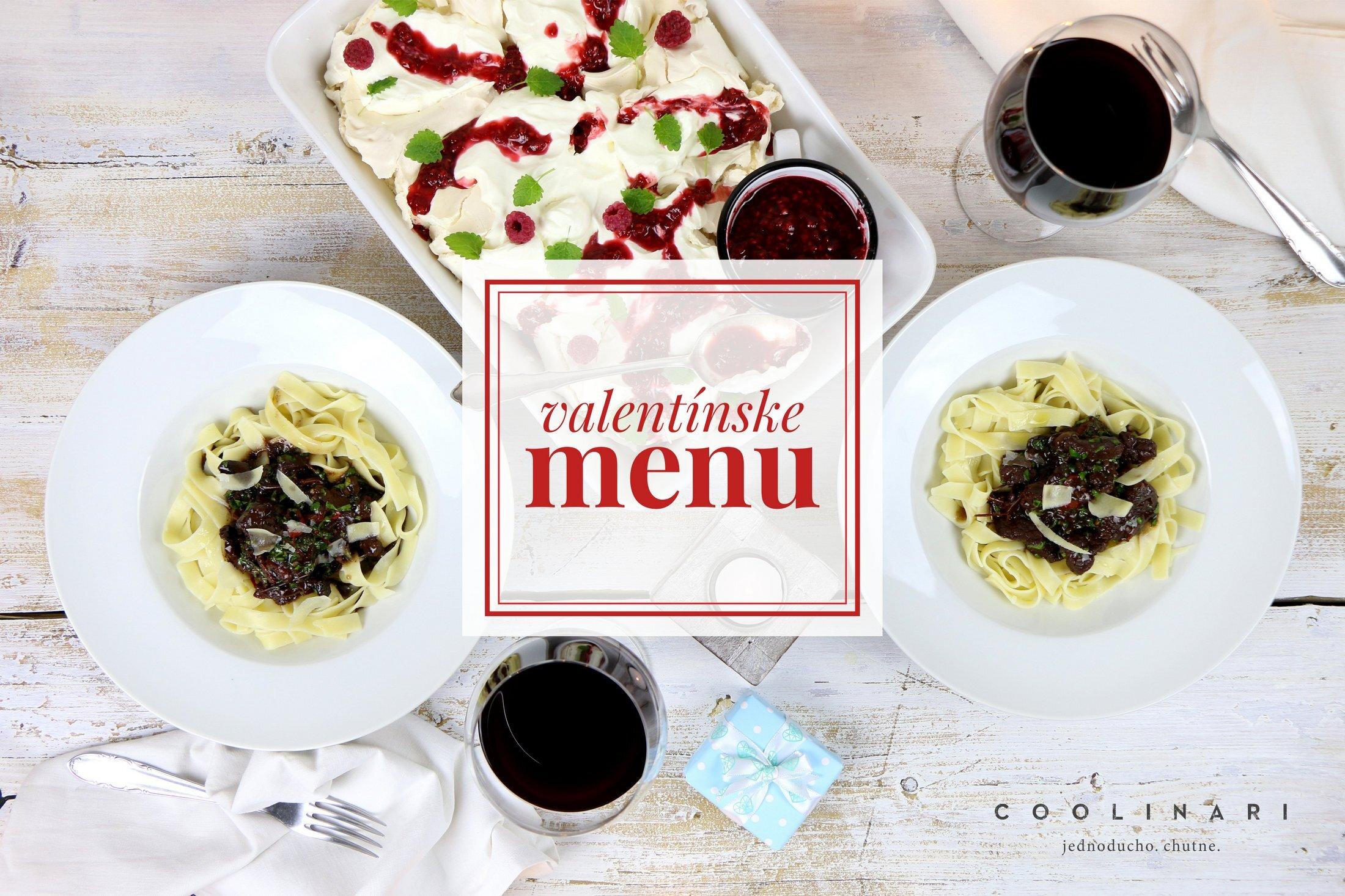 Valentínske menu – Tagliatelle s hovädzím mäsom a sušenými paradajkami a Pavlova