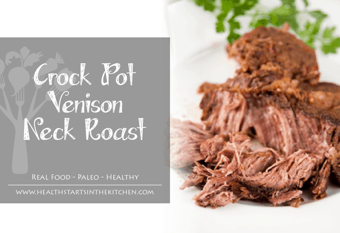 Crock Pot Venison Neck Roast