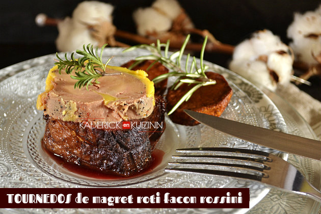 Tournedos de magret de canard rôti et foie gras mi-cuit façon Rossini