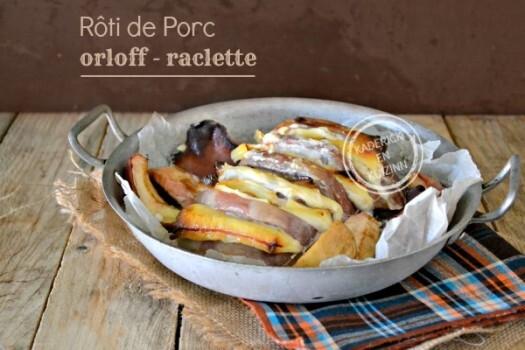 Roti porc – Recette roti porc orloff avec des restes de raclette