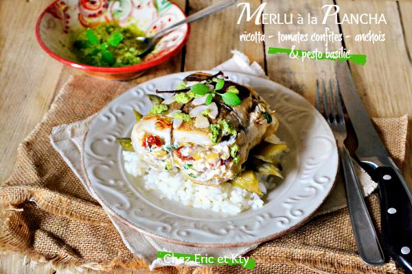 Merlu plancha – Merlu farci de ricotta tomates anchois à la plancha