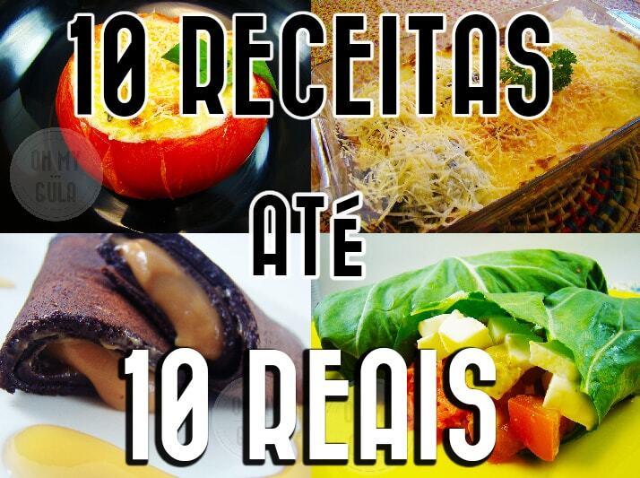 RECEITAS BARATAS – 10 PRATOS POR ATÉ 10 REAIS