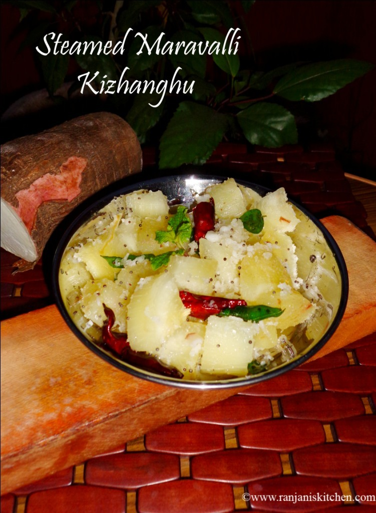 Steamed Maravalli Kizhanghu / Steamed Tapioca Recipe