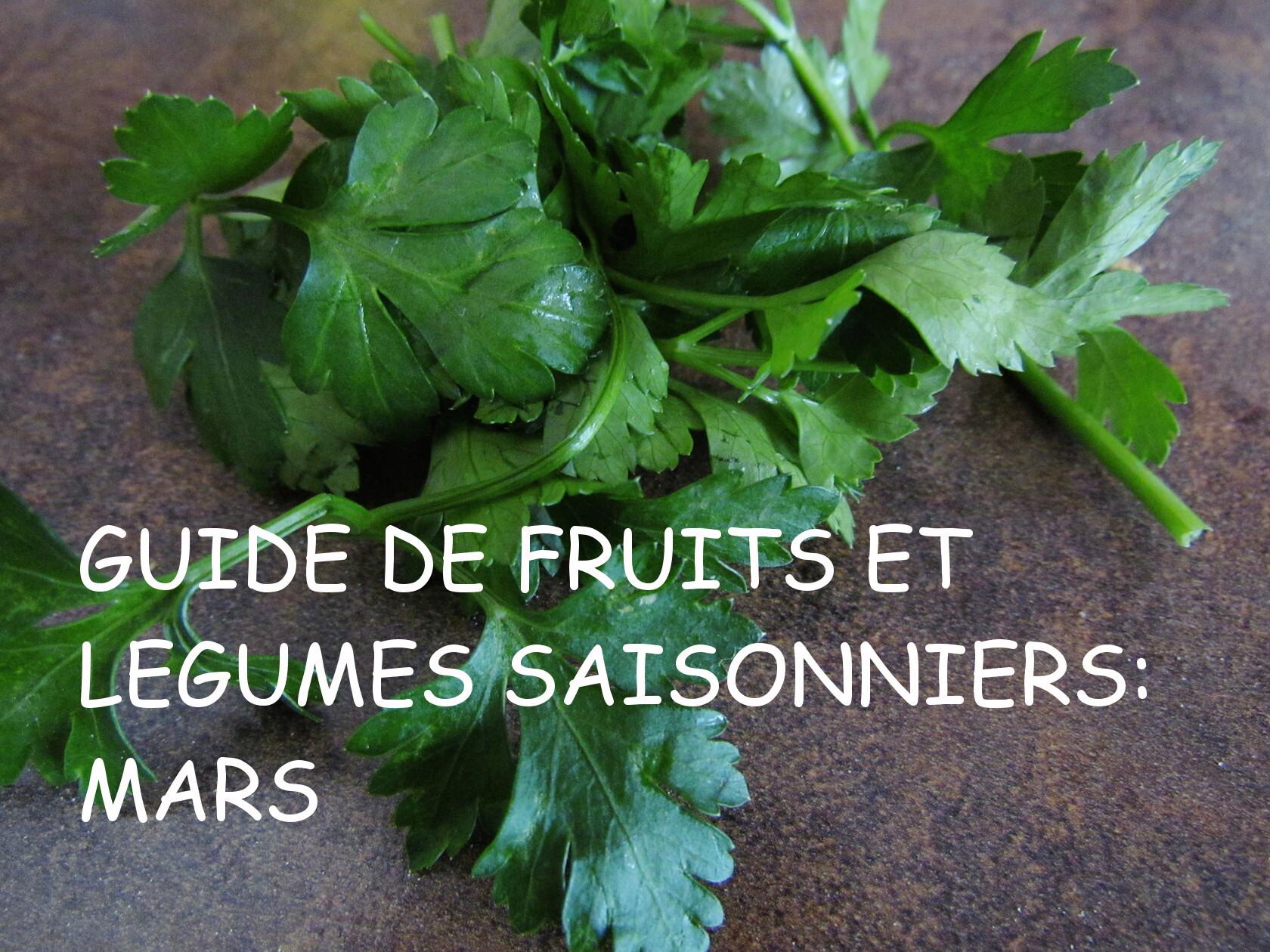 guide de fruits et légumes saisonniers: mars
