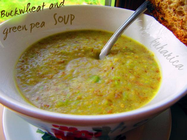 Gusta juha od heljde i graška :: Buckwheat and green pea soup