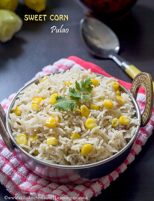 Sweet corn Pulao | Easy pulao recipes | How to make sweet corn pulao | one pot meals | Lunch box recipes