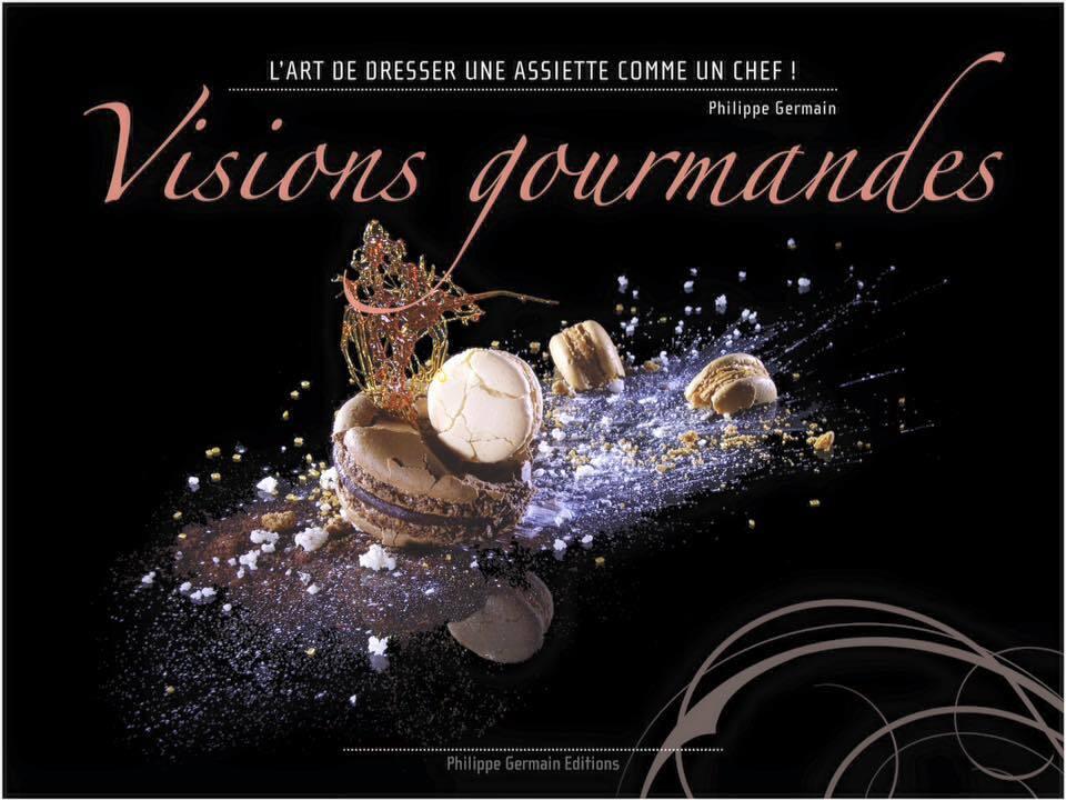 Visions Gourmandes – L'art de dresser une assiette comme un Chef! Mon nouveau partenariat..