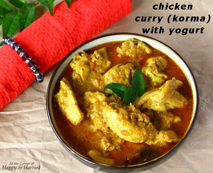 Easy Chicken Curry With Yogurt (Almost Korma)