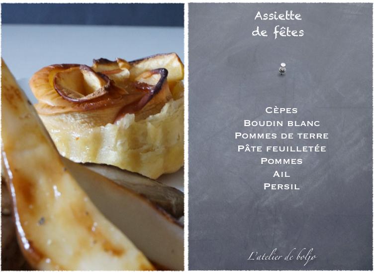 Cèpes, boudin blanc, pommes de terre au gros sel, tartelettes pommes fleurs