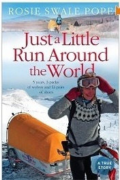 Book review: Just a little run around the world, Rosie Swale Pope