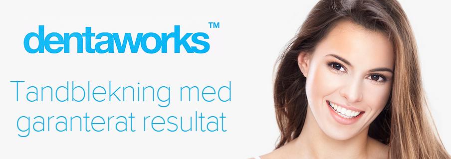 Dentaworks - Tandblekning med garanterat resultat