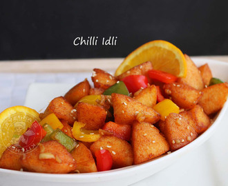 CHILLI IDLI RECIPE - LEFTOVER  RECIPES / SPICY SNACK