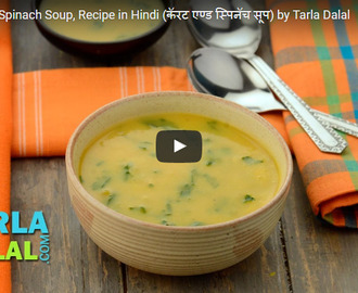 Carrot and Spinach Soup Recipe Video