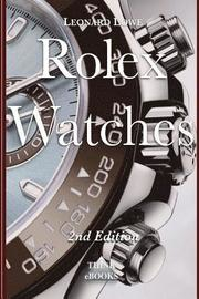 Rolex Watches: From the Rolex Submariner to the Rolex Daytona