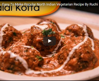 Malai Kofta Recipe Video