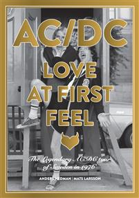 AC/DC Love at First Feel - the Legendary Ac/DC Tou