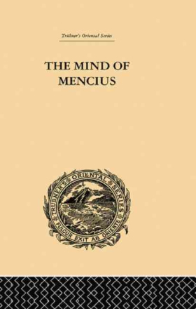 The Mind of Mencius: Political Economy Founded Upo