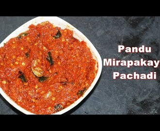 Pandu Mirapakaya Pachadi  in Telugu - Red Chilli Pickle andhra style