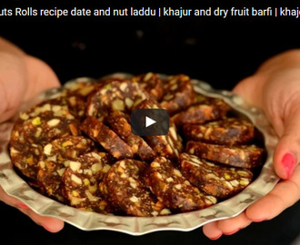 Date and Nuts Rolls Recipe Video