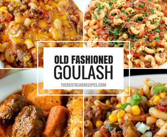 Old Fashioned Goulash just like grandma made