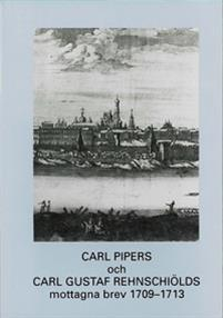 Carl Pipers och Carl Gustaf Rehnschiölds mottagna