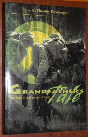 Grandfather's Tale Grandfather's Tale: The Tale of a German Sniper