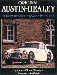 The Original Austin Healey 100, 100-6 and 3000