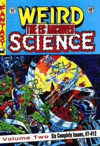 The The EC Archives: v. 2 EC Archives: Weird Science Volume 2 Weird Science