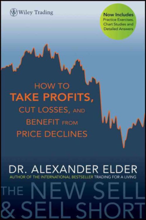 The New Sell and Sell Short: How to Take Profits,