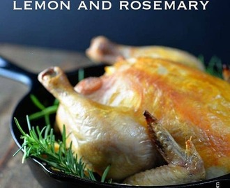 Roast Chicken with Lemon and Rosemary Recipe