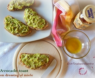 Avocado toast con dressing al miele