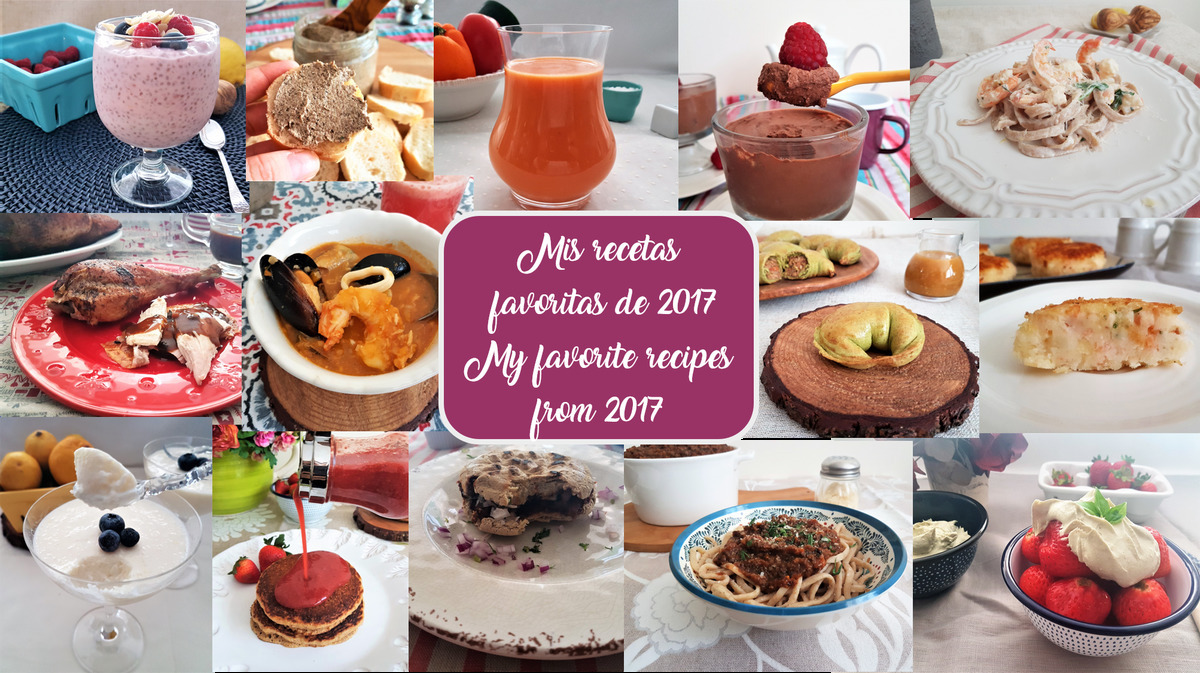 Mis recetas favoritas de 2017/ My favorite recipes from 2017