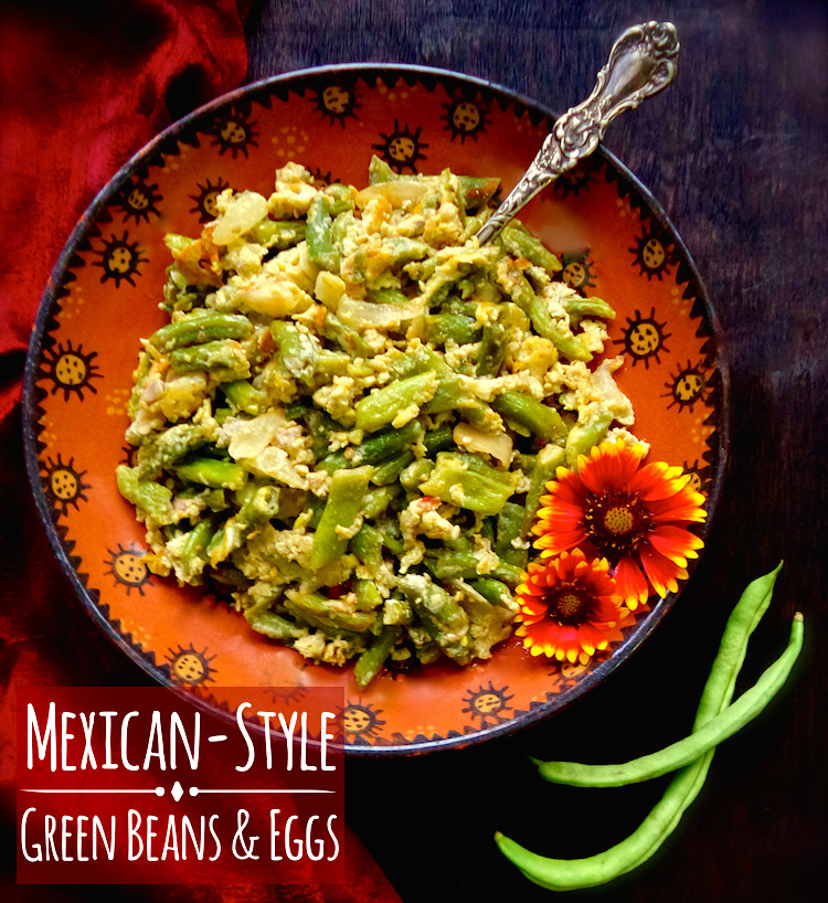 Mexican Green Beans with Eggs (Ejotes con Huevos)