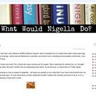 What Would Nigella Do?