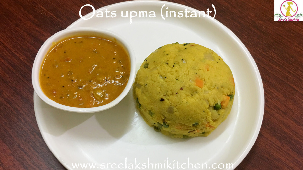 Instant oats upma recipe | recipe of oats upma | Sreelakshmikitchen