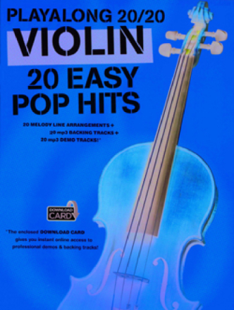 Violin 20 Easy Pop Hits Playalong 20/20