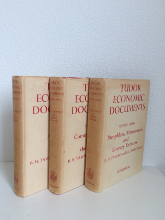 TUDOR ECONOMIC DOCUMENTS VOL. I-III. VOL. 1: AGRICULTURE AND INDUSTRY. VOL. 2: COMMERCE, FINANCE AND THE POOR LAW. VOL. 3: PAMPHLETS, MEMORANDA AND LITERARY EXTRACTS