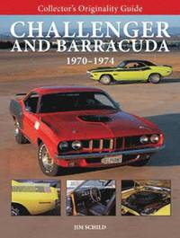 Collector's Originality Guide Challenger and Barracuda 1970-74