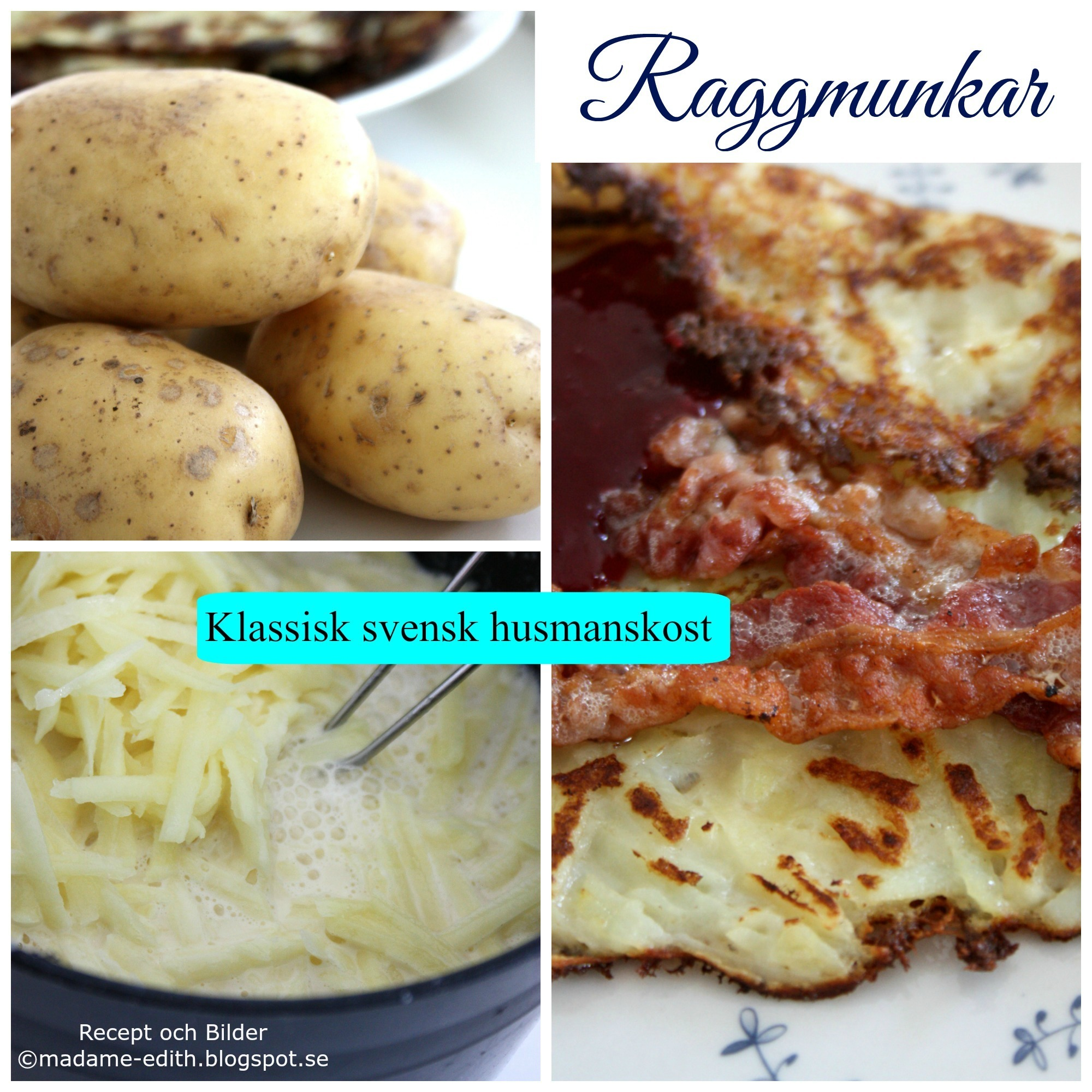 Madame Edith - Recept: Raggmunkar