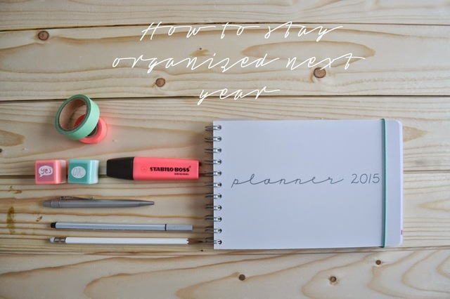 How to stay organized next year in 5 steps