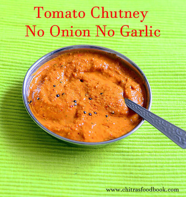 Tomato Chutney Recipe Without Onion,Garlic,Coconut–No Onion No Garlic Chutney