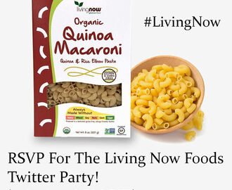 RSVP For The Living Now Foods Twitter Party! (10/25/17 - 8 PM EST)
