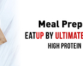 EatUp | Meal Preparation Service by Ultimate Performance