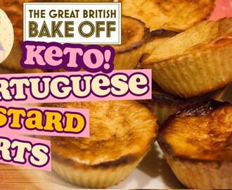 Low Carb Portuguese Custard Tarts - Keto Pasteis De Nata from The Great British Bake Off Pastry Week