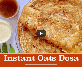 Instant Oats Dosa Recipe Video