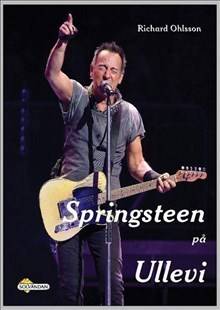 Ohlsson Richard;Springsteen På Ullevi