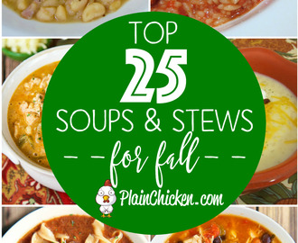 Top 25 Soups & Stews for Fall