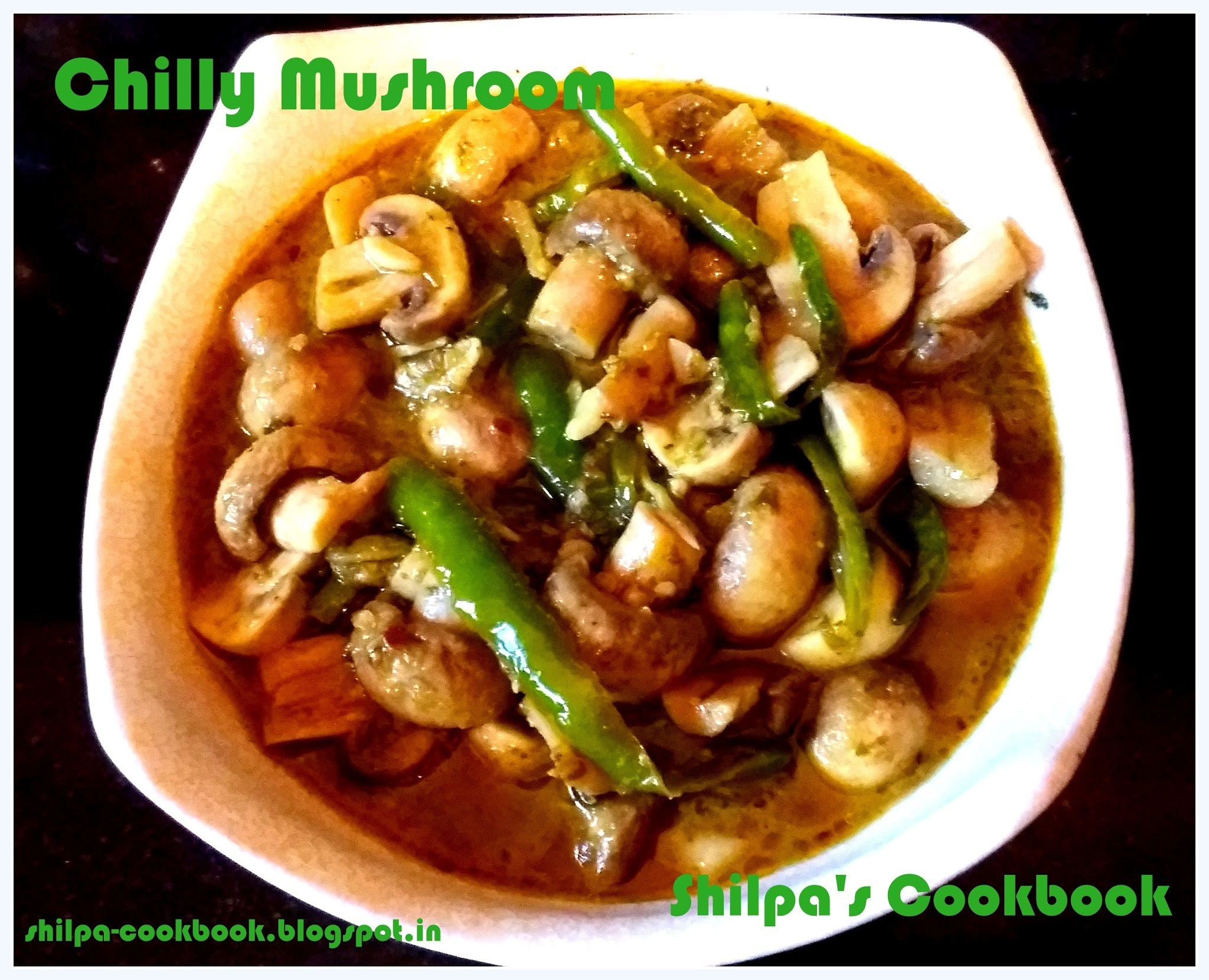 Dish #450 - Chilly Mushroom (Andhra Style)