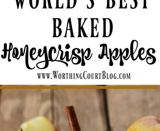 The World's Best Baked Honeycrisp Apples
